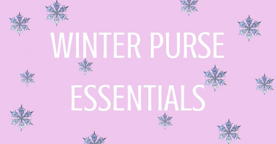 WINTER PURSE ESSENTIALS